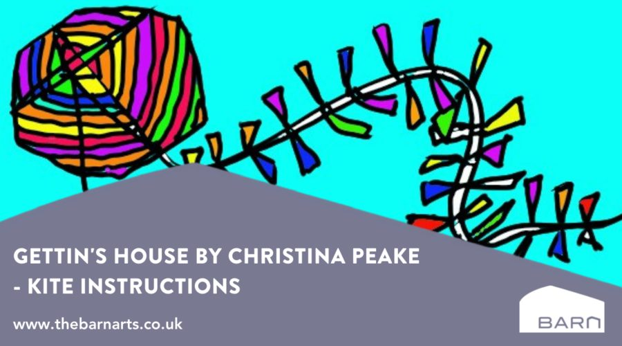 Gettins House By Christina Peake Kite Instructions